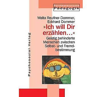 Ich Will Dir Erzahlen ... by ReutherDommer & Walta