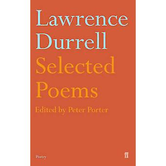 Selected Poems of Lawrence Durrell par Peter Porter