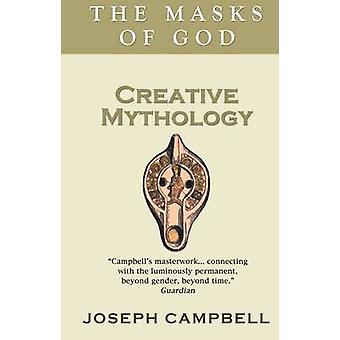 Creative Mythology by Joseph Campbell - 9780285640580 Book