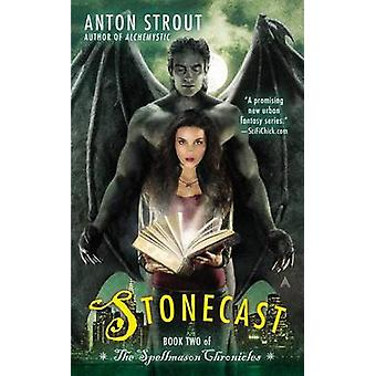 Stonecast by Anton Strout - 9780425256404 Book