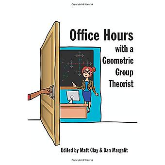 Office Hours with a Geometric Group Theorist by Matt Clay - 978069115