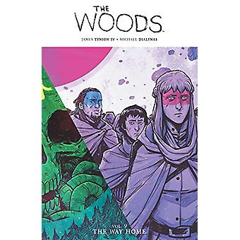 The Woods Vol. 9 - The Way Home by James Tynion IV - 9781684151271 Book