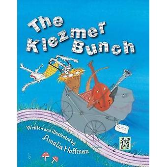 The Klezmer Bunch by Amalia Hoffman - 9789652294470 Book