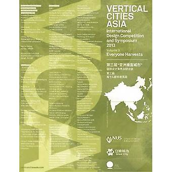 Vertical Cities Asia - International Design Competition and Symposium