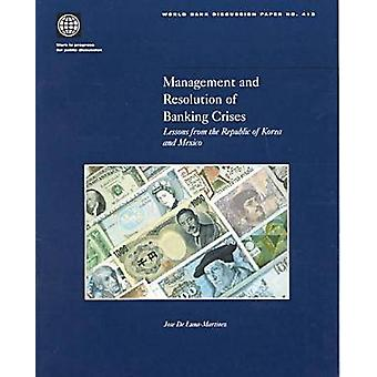 Management and Resolution of Banking Crises - Lessons from the Republi