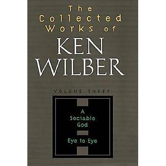Collected Works of Ken Wilber Volume 3 by Wilber & Ken