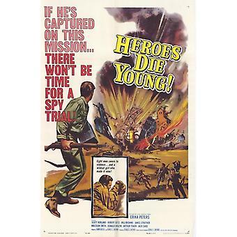 Heroes Die Young Movie Poster Print (27 x 40)