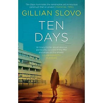 Ten Days by Slovo Gillian