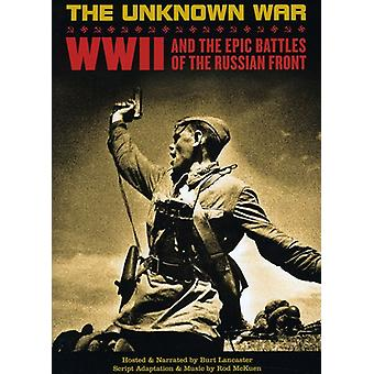 Unknown War: World War2 & the Epic Battles of the [DVD] USA import
