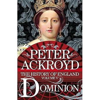 Dominion - Peter Ackroyd