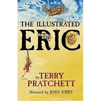Den illustrerade Eric av Josh Kirby - 9781473223271 bok