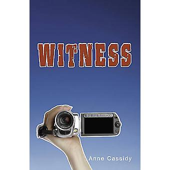 Witness by Anne Cassidy - 9781781271988 Book