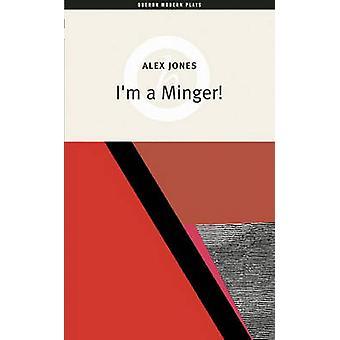 Jestem Minger przez Alex Jones - 9781840028737 książki