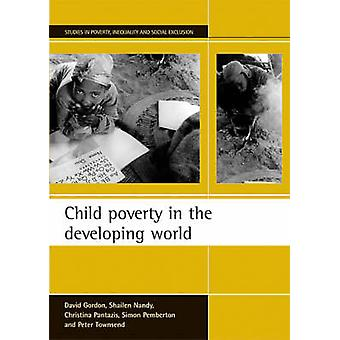Child Poverty in the Developing World by David Gordon - Christina Pan