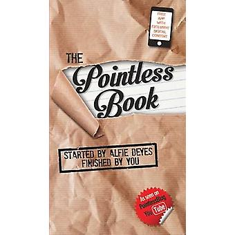 The Pointless Book - Started by Alfie Deyes - Finished by You by Alfie