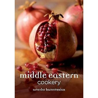 Middle Eastern Cookery by Arto der Haroutunian - 9781906502942 Book