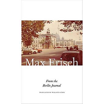 From the Berlin Journal by Max Frisch - 9780857424334 Book