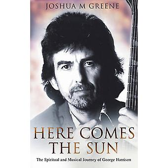 Here Comes the Sun by Joshua M. Greene - 9780553817966 Book
