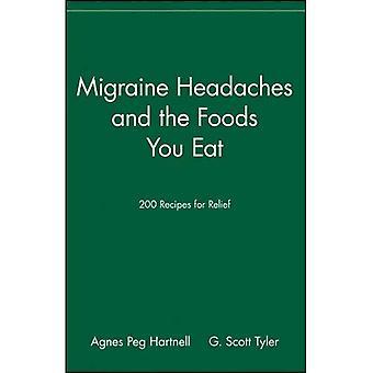 Migrän och de livsmedel som du äter: 200 recept för lättnad