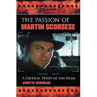 La pasión de Martin Scorsese: un estudio crítico de las películas