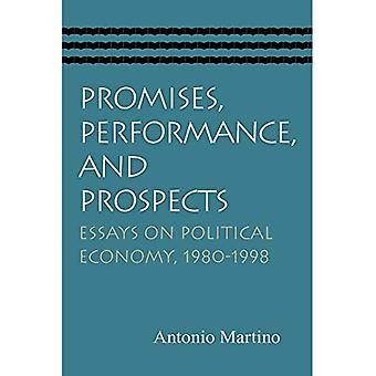 Promesses, performances et perspectives: Essays on Political Economy 1980-1998
