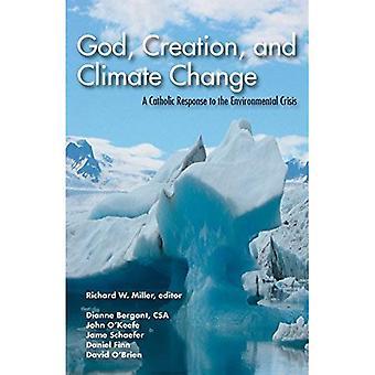 Dieu, la création et le changement climatique: un catholique face à la crise environnementale