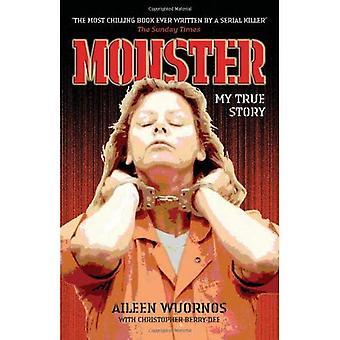 Monster: Min sann historia