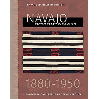 Navajo Pictorial Weaving, 1880-1950: Expanded, Revised� Edition