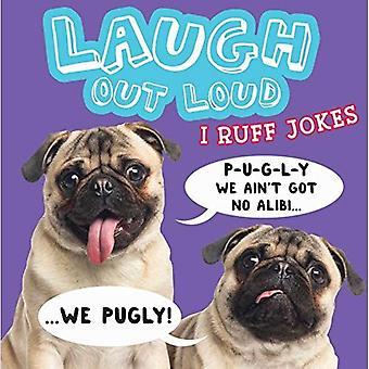 Laugh Out Loud I Ruff Jokes (Laugh Out Loud)
