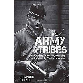 An Army of Tribes: British� Army Cohesion, Deviancy and Murder in Northern Ireland