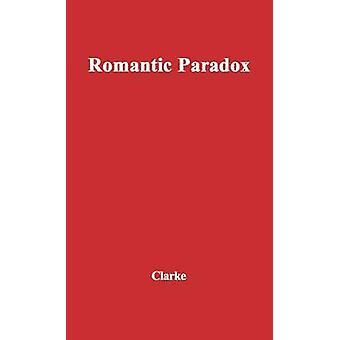 Romantische Paradox Essay über die Poesie von Wordsworth von Clarke & Colin Campbell