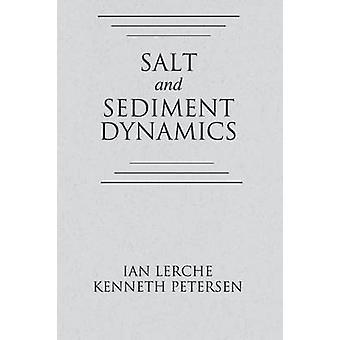 Salz und Sedimentdynamik von Lerche & Ian