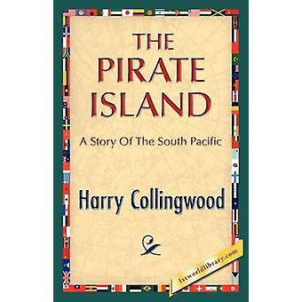 The Pirate Island by Collingwood & Harry