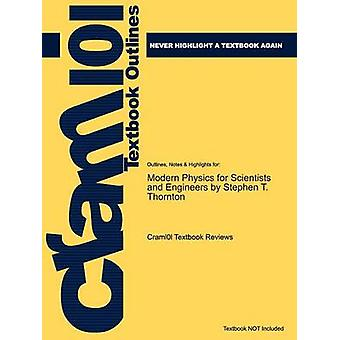 Studyguide para moderno física para científicos e ingenieros por Thornton Stephen T. ISBN 9780534417819 por comentarios de libros de texto de Cram101