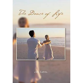 Der Tanz des Lebens von Carol & Jan