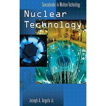 Nuklear teknologi af Angelo & Joseph A. & Jr.