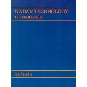Radar Technology by Brookner & Eli