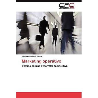 Marketing Operativo durch Barrientos Felipa & Pedro