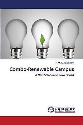 ComboRenouveauable Campus by Enam F. M. Tahzib
