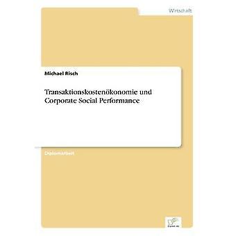 Transaktionskostenkonomie und Corporate samfunnsmessige resultater av Risch & Michael