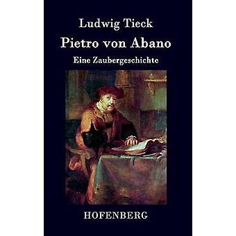 Pietro von Abano von Ludwig Tieck