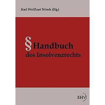 Handbuch des Insolvenzrechts by Nitsch & Karl Wolfhart
