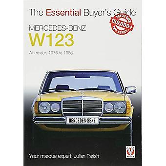 Mercedes-Benz W123 - All models 1976 to 1986 by Julian Parish - 978184