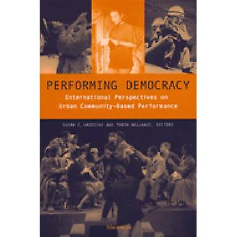 Performing Democracy - International Perspectives on Urban Community-b