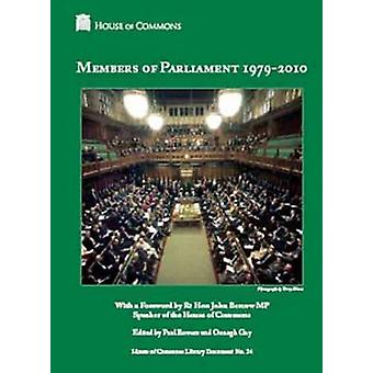 Members of Parliament 1979 - 2010 - House of Commons Library by Great
