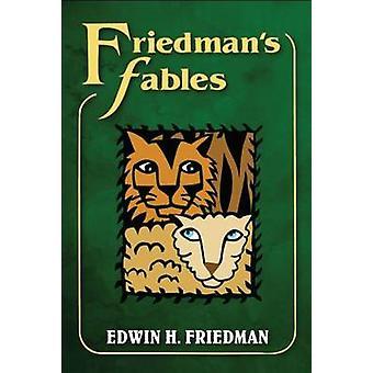 Friedman's Fables by Edwin H. Friedman - 9781462516704 Book