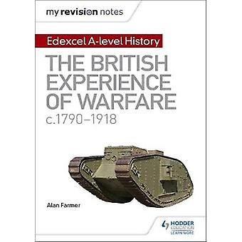 My Revision Notes - Edexcel A-level History - The British Experience of