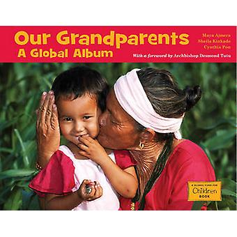 Our Grandparents - A Global Album by The Global Fund for Children - 97
