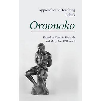 Approaches to Teaching Aphra Behn's Oroonoko by Cynthia Richards - Ma
