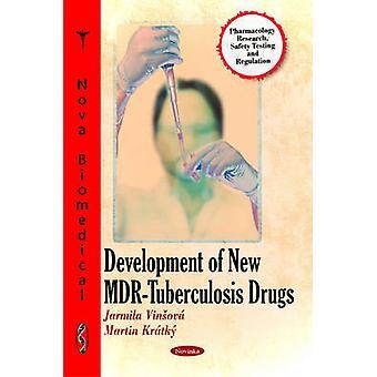 Development of New MDR-Tuberculosis Drugs by Jarmila Vinsova - Martin